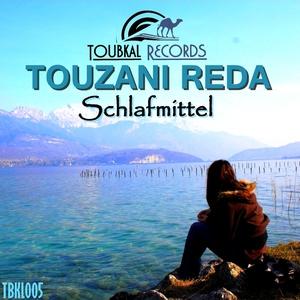 Touzani Reda - Schlafmittel (Toubkal Records)