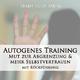 Trainyourmind - Autogenes Training: Mut zur Abgrenzung & mehr Selbstvertrauen (Mit Rückführung)