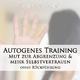 Trainyourmind Autogenes Training: Mut zur Abgrenzung & mehr Selbstvertrauen (Ohne Rückführung)