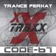 Trance Ferhat Code-67