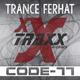 Trance Ferhat Code-77