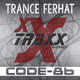 Trance Ferhat Code-86