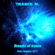 Trance M. Dreams of Trance(New Version 2017)