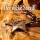 Trenkers Enkel Der dicke Sheriff