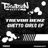 Ghetto Girls EP by Trevor Benz mp3 download