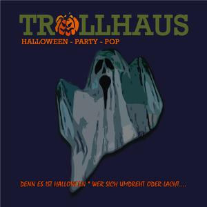 Trollhaus - Denn es ist Halloween (Woodhouse Records)
