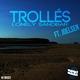Trollés Feat Joelsen Lonely Sandbar