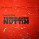 Turbulence Nuttin'