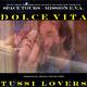 Tussi-Lovers Dolce Vita