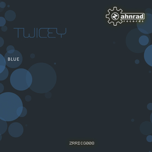 Twicey - Blue (Zahnrad Records)