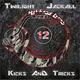 Twilight & Jackall Kicks & Tricks