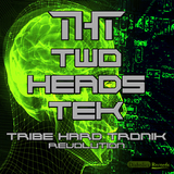 Tribe Hard Tronik Revolution by Two Heads Tek mp3 download