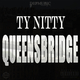 Ty Nitty Queensbridge