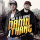 Tyro & DJ Mase Damn Thang