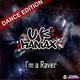 UK Maniax I'm a Raver (Dance Edition)