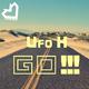 Ufo H Go!!!