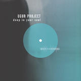 Deep in Your Soul by Ugur Project mp3 download