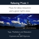 Ulrich Kritzner Relaxing Music:  Music for Deep Relaxation and a Good Night´s Sleep, Vol. 2