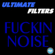 Ultimate Filters Fucking Noise