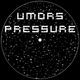 Umors Pressure