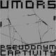 Umors Pseudonym Captivity