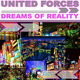 United Forces Dreams of Reality