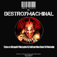 V/A Destroymachinal