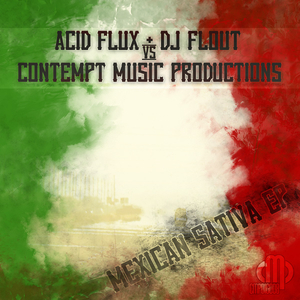 V/A - Mexican Sativa EP (Contempt Music Production)