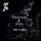 Hide ''n'' Seek by Valyum & Jay mp3 download