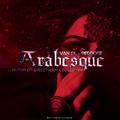 Arabesque (Christopher Breeze vs Paul De Leon Mix) by Van Dl & Redrose mp3 downloads