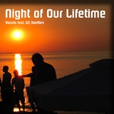 Night of Our Lifetime by Vanuia feat. DJ JoeMen mp3 download