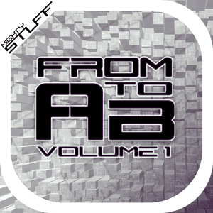 Various Artist - From a to B - Volume 1 (Mighty Stuff Records)