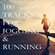 Various Artists - 100 Tracks for Jogging & Running