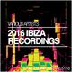Various Artists - 2016 Ibiza Recordings