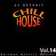Various Artists - 25 Detroit Chillhouse, Vol. 14