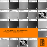 2 Years Housecast Records  by Various Artists mp3 download