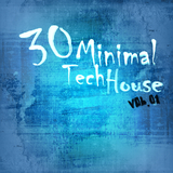 30 Minimal Tech House Vol.01 by Various Artists mp3 download