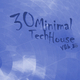 Various Artists 30 Minimal Tech House Vol.16