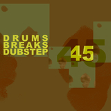 45 Drums Breaks and Dubstep by Various Artists mp3 download