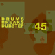 Various Artists 45 Drums Breaks and Dubstep