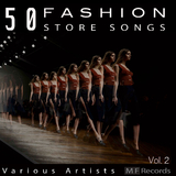 50 Fashion Store Songs, Vol. 2 by Various Artists mp3 download