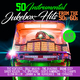 Various Artists - 50 Instrumental Jukebox Hits from the 50s & 60s(New Edition)
