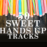 50 Sweet Hands Up Tracks by Various Artists mp3 download
