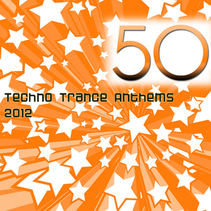 Various Artists - 50 Techno Trance Anthems 2012 (Manholding Venture)