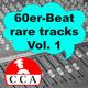 Various Artists 60er Beat Rare Tracks