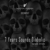 7 Years Sounds Diabolic by Various Artists mp3 download