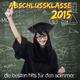 Various Artists Abschlussklasse 2015 Die besten Hits für den Sommer