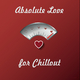 Various Artists - Absolute Love for Chillout