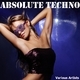 Various Artists Absolute Techno