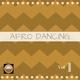 Various Artists Afro Dancing, Vol. 1